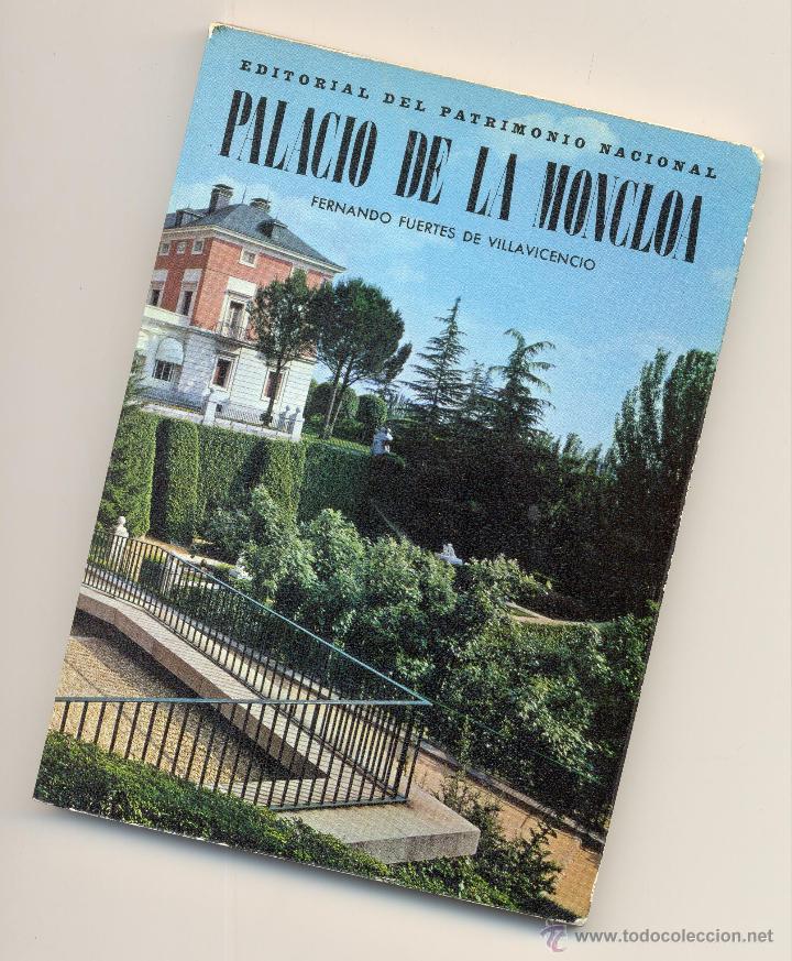 PALACIO DE LA MONCLOA -FERNANDO FUERTES DE VILLAVICENCIO- 1972. ENVÍO: 2,50 € *. (Libros de Segunda Mano - Bellas artes, ocio y coleccionismo - Arquitectura)