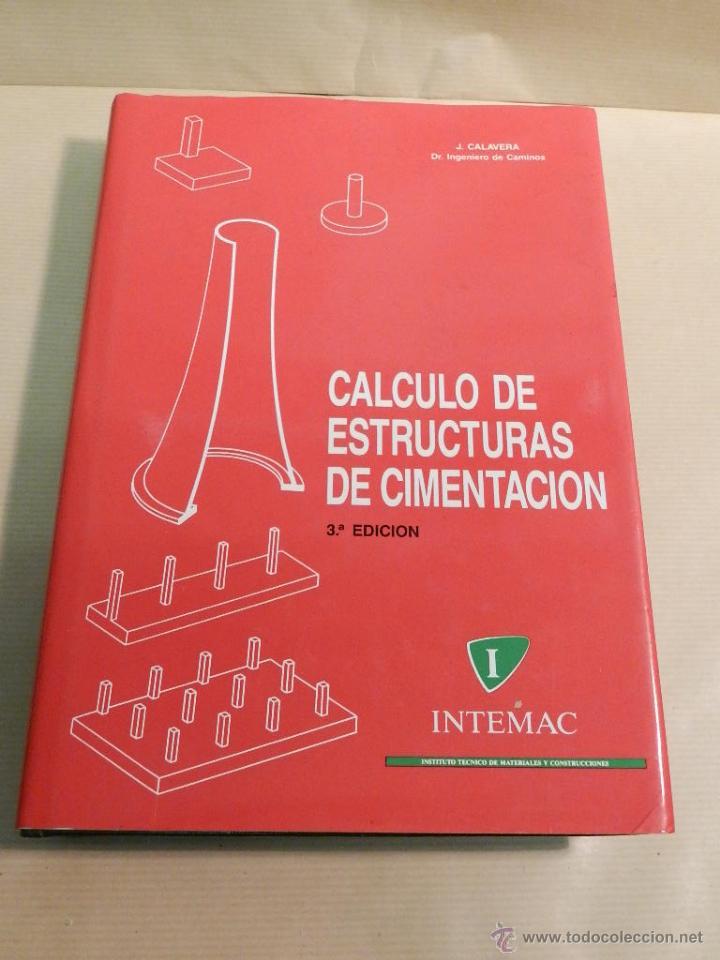 Calculo de estructuras de cimentacion 4 ed vendido - Estructuras invernaderos segunda mano ...