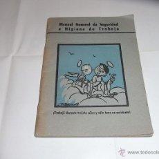 Libros de segunda mano: MANUAL GENERAL DE SEGURIDAD E HIGIENE EN EL TRABAJO, AÑOS CINCUENTA. BILBAO, GRIJELMO. Lote 53654853