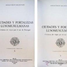 Libros de segunda mano: PAVON MALDONADO, BASILIO. CIUDADES Y FORTALEZAS LUSOMUSULMANAS. 1993.. Lote 194363846