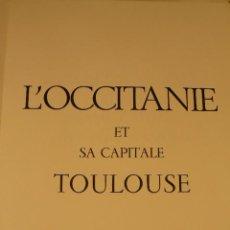 Libros de segunda mano: L'OCCITANIE ET SA CAPITALE TOULOUSE. Lote 54047630