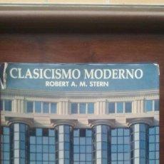 Libros de segunda mano: CLASICISMO MODERNO ROBERT A. M. STERN. NEREA 1ª EDICION 1.988. Lote 54156957
