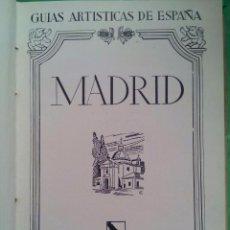 Libros de segunda mano: GUÍAS ARTÍSTICAS DE ESPAÑA MADRID / JUAN ANTONIO GAYA / ARIES / 1950. Lote 54195899
