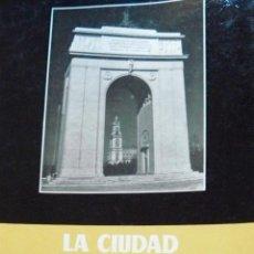 Libros de segunda mano: LA CIUDAD UNIVERSITARIA DE MADRID JUNTA DE LA CIUDAD UNIVERSITARIA TIP.MODERNA VALENCIA 1961. Lote 54494682