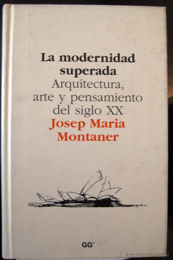LA MODERNIDAD SUPERADA MONTANER EBOOK
