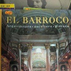 Libros de segunda mano: EL BARROCO. ARQUITECTURA ESCULTURA PINTURA. KONEMANN.. Lote 54982234