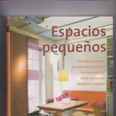 Libros de segunda mano: ESPACIOS PEQUEÑOS - CRISTINA PAREDES - LOFT PUBLICACIONES 2005. Lote 55094638