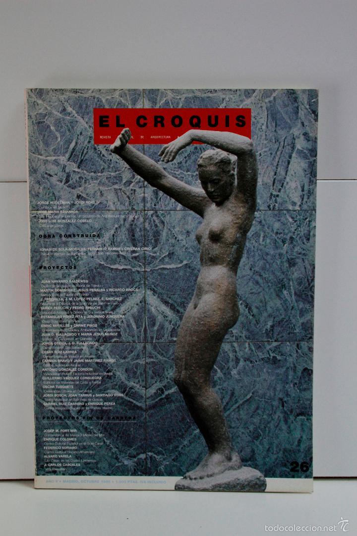 EL CROQUIS Nº 26 - ENRIC MIRALLES, TUSQUETS, IGNASI SOLA-MORALES MADRID, OCTUBRE 1986 ARQUITECTURA (Libros de Segunda Mano - Bellas artes, ocio y coleccionismo - Arquitectura)