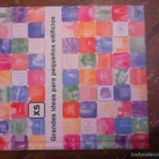 Libros de segunda mano: PHYLLIS RICHARDSON: XS GRANDES IDEAS PARA PEQUEÑOS EDIFICIOS. EDITORIAL: GUSTAVO GILI, 2007.. Lote 55139115