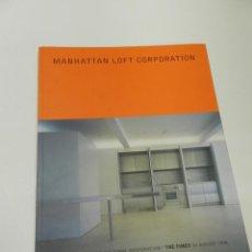 Libros de segunda mano: MANHATTAN LOFT CORPORATION 1996 .- ARQUITECTURA . Lote 55389552