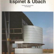 Libros de segunda mano: ESPINET & UBACH /// BOHIGAS, ORIOL. Lote 55424635