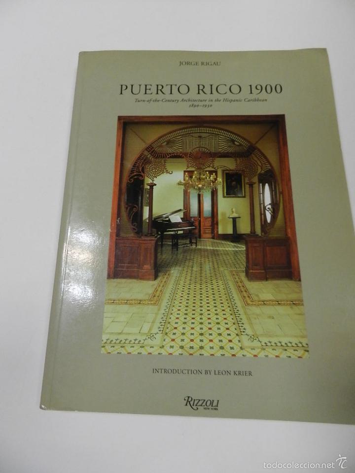 PUERTO RICO 1900- JORGE RIGAU RIZZOLI INTERNATIONAL PUBLICATIONS ARQUITECTURA (Libros de Segunda Mano - Bellas artes, ocio y coleccionismo - Arquitectura)