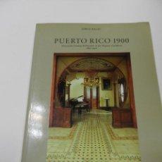 Libros de segunda mano: PUERTO RICO 1900- JORGE RIGAU RIZZOLI INTERNATIONAL PUBLICATIONS ARQUITECTURA. Lote 55555569