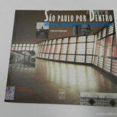 Libros de segunda mano: SAO PAULO POR DENTRO: UM GUIA PANORAMICO DE ARQUITETURA CARLOS PERRONE 1999 ARQUITECTURA. Lote 55568776