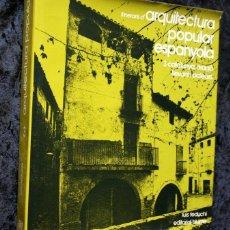 Libros de segunda mano: ITINERARIOS DE ARQUITECTURA POPULAR ESPAÑOLA . CATALUNYA , ARAGO , LLEVANT I BALEARS - FEDUCHI. Lote 55682206