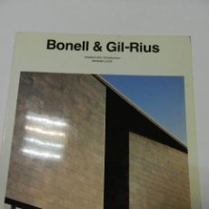 Livres d'occasion: BONELL & GIL-RIUS BY JACQUES LUCAN 1993 ARQUITECTURA . Lote 55713078