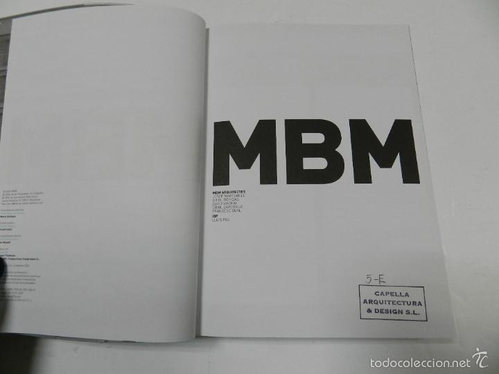 Libros de segunda mano: MBM ARQUITECTES 1993 2006 ARQUITECTURA JOSEP MARTORELL, ORIOL BOHIGAS, DAVID MACKAY - Foto 3 - 55772623