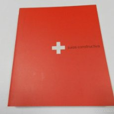 Libros de segunda mano: SUIZA CONSTRUCTIVA VV AA ARCO 2003 REINA SOFÍA ARQUITECTURA. Lote 194582062