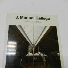 Libros de segunda mano: J. MANUEL GALLEGO GUSTAVO GILI, 1992 ARQUITECTURA . Lote 55863038