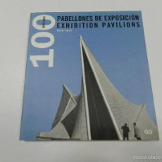 Libros de segunda mano: PABELLONES DE EXPOSICION .- EXHIBITION PAVILIONS : 100 AÑOS , MOISES PUENT 2000 ARQUITECTURA. Lote 55944997