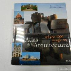 Libros de segunda mano: GRAN ATLAS DE LA ARQUITECTURA DEL AÑO 1000 AL SIGLO XX FRANCESCA PRINA; ELENA DEMARTINI ELECTA 2006. Lote 55993296