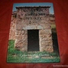 Libros de segunda mano: LA FUENTE Y EL PUENTE DEL REY (CHURRIANA MÁLAGA) - CARLOS GOZALBES CRAVIOTO. Lote 234616895