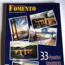 Libros de segunda mano: 33 PUENTES SINGULARES DE ESPAÑA - REVISTA DEL MINISTERIO DE FOMENTO. Nº 531. AÑO 2004. Lote 56014645