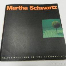 Libros de segunda mano: MARTHA SCHWARTZ: TRANSFIGURATION OF THE COMMONPLACE EDITORA HEIDI LANDECKER 1996 ARQUITECTURA . Lote 56076296