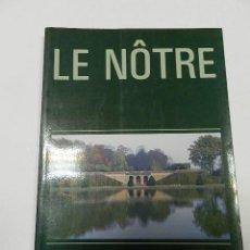 Libros de segunda mano: LE NÔTRE (ANDRÉ LE NÔTRE ) JEANNEL, BERNARD EDITORIAL: AKAL, MADRID, 2003 ARQUITECTURA. Lote 56077546
