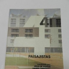 Libros de segunda mano: PAISAJISTAS VICENTE, JESÚS DE / CARBONELL, XAVIER 1994 ARQUITECTURA JARDINERÍA DESCATALOGADO. Lote 56079376