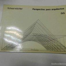 Libros de segunda mano: PERSPECTIVAS PARA ARQUITECTOS SCHAARWACHTER GUSTAVO GILI ARQUITECTURA. Lote 226249385
