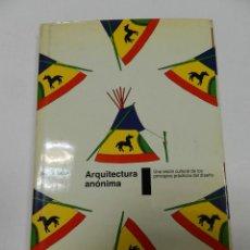Libros de segunda mano: ARQUITECTURA ANONIMA .- JOHN TAYLOR , EDITORIAL STYLOS SA, 1984 ARQUITECTURA. Lote 56132771