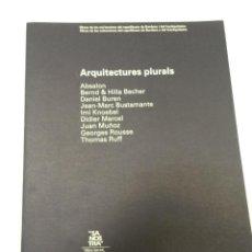 Libros de segunda mano: ARQUITECTURES PLURALS - SA NOSTRA - 1995 ARQUITECTOS ARQUITECTURA. Lote 56132961
