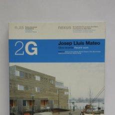 Libros de segunda mano: 2G: REVISTA INTERNACIONAL DE ARQUITECTURA AÑO 2003, JOSEP LLUIS MATEO NÚMERO 25 ARQUITECTURA. Lote 56613963