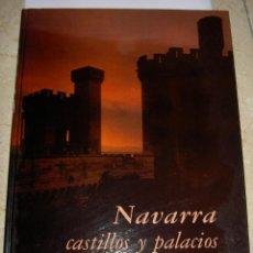 Libros de segunda mano: NAVARRA CASTILLOS Y PALACIOS. Lote 56626899
