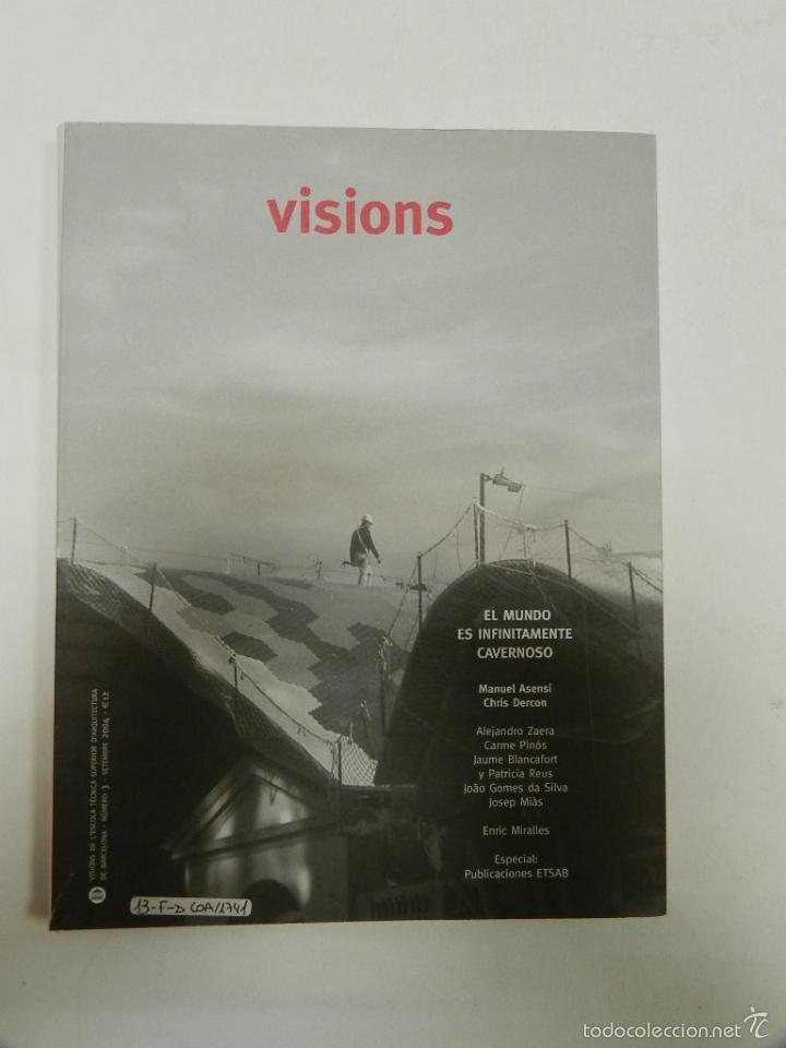 MIÀS, JOSEP VISIONS 3: EL MUNDO ES INFINITAMENTE CAVERNOSO ARQUITECTURA ENRIC MIRALLES (Libros de Segunda Mano - Bellas artes, ocio y coleccionismo - Arquitectura)