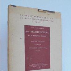 Libros de segunda mano: LA ARQUITECTURA TECNICA EN SUS TEXTOS HISTORICOS VITRUVIO POLION. LOS DIEZ LIBROS DE ARCHITECTURA. Lote 56660039