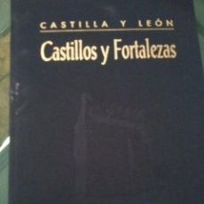 Libros de segunda mano: CASTILLOS Y FORTALEZAS DE CASTILLA-LEON. Lote 56694415