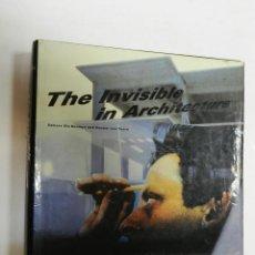 Libros de segunda mano: THE INVISIBLE IN ARCHITECTUREVAN TOORN, AND OLE BOUMAN.1994. ARQUITECTURA. Lote 56731301