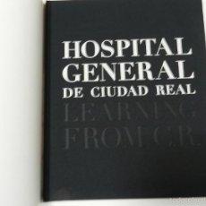 Libros de segunda mano: HOSPITAL GENERAL CIUDAD REAL LEARNING FROM C.R. TF EDITORES 2006 ARQUITECTURA . Lote 56731886