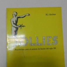 Libros de segunda mano: FOLLIES: ARQUITECTURA PARA EL PAISAJE DE FINALES DE SIGLO ARCHER, B. J. 1984 ARQUITECTURA. Lote 56733202