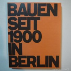 Libros de segunda mano: BAUEN SEIT 1900 IN BERLIN - CONSTRUCCIONES DESDE 1900 EN BERLIN - 1985. Lote 56841215