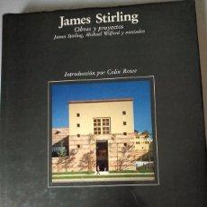 Libros de segunda mano: JAMES STIRLING. OBRAS Y PROYECTOS. ISBN.8425212448. Lote 56965690