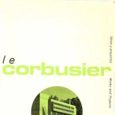 Libros de segunda mano: * ARQUITECTURA * LE CORBUSIER / WILLY BOESIGER. Lote 56996358