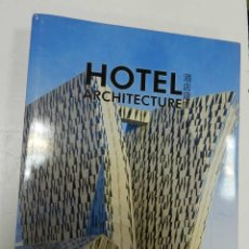 Libros de segunda mano: HOTEL ARCHITECTURE HI-DESIGN PUBLISHING ARQUITECTURA. Lote 57054987