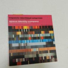 Libros de segunda mano: ESPACIO-IDENTIDAD-EMPRESA ... STEFANO COLLI, RAFFAELLA PERRONE 2003 ARQUITECTURA DISEÑO ARTE . Lote 57060440