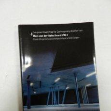 Libros de segunda mano: MIES VAN DER ROHE AWARD 2003 : EUROPEAN UNION PRIZE FOR CONTEMPORARY ARCHITECTURE ENRIC MIRALLES. Lote 57108049