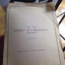 Libros de segunda mano: LAS CINCO ORDENES DE ARQUITECTURA SEGUN VIGNOLA. SINTESIS. Lote 57149500