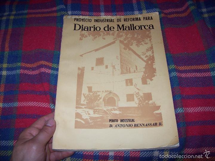 PROYECTO INDUSTRIAL DE REFORMA PARA DIARIO DE MALLORCA . ANTONIO BENNÀSSAR.1967. ARQUITECTURA. (Libros de Segunda Mano - Bellas artes, ocio y coleccionismo - Arquitectura)