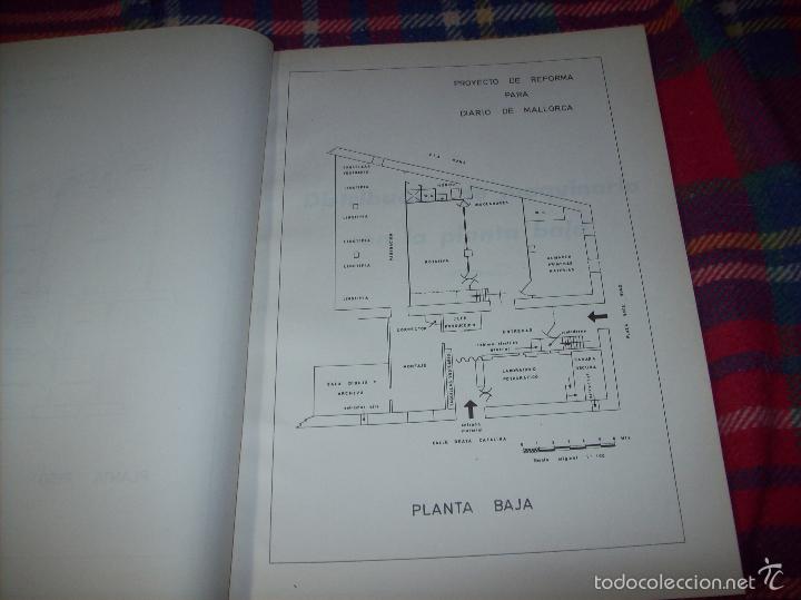 Libros de segunda mano: PROYECTO INDUSTRIAL DE REFORMA PARA DIARIO DE MALLORCA . ANTONIO BENNÀSSAR.1967. ARQUITECTURA. - Foto 22 - 57167433